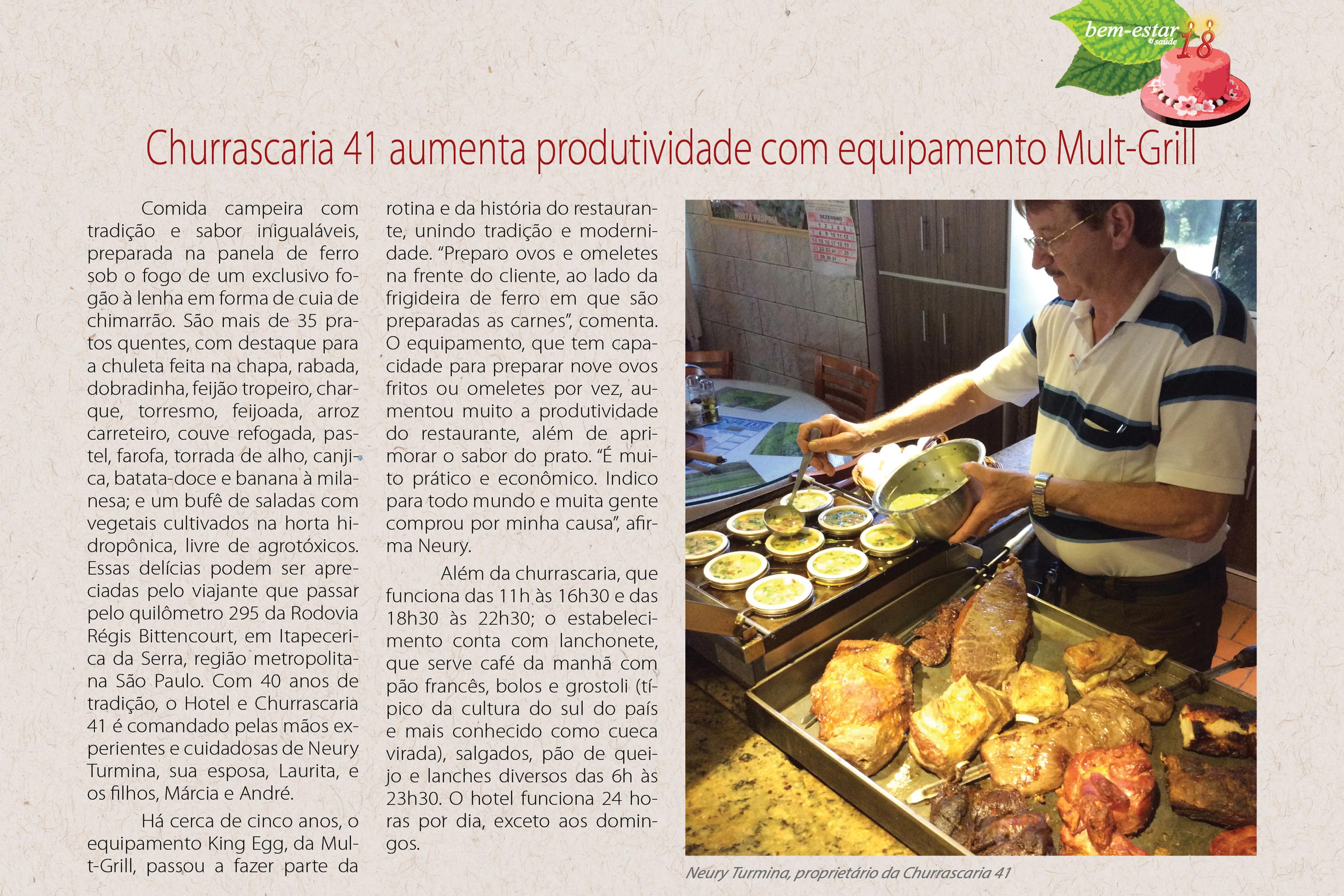 Matéria da revista viver bem e sucesso: Churrascaria 41 aumenta produtividade com equipamento Mult-Grill.