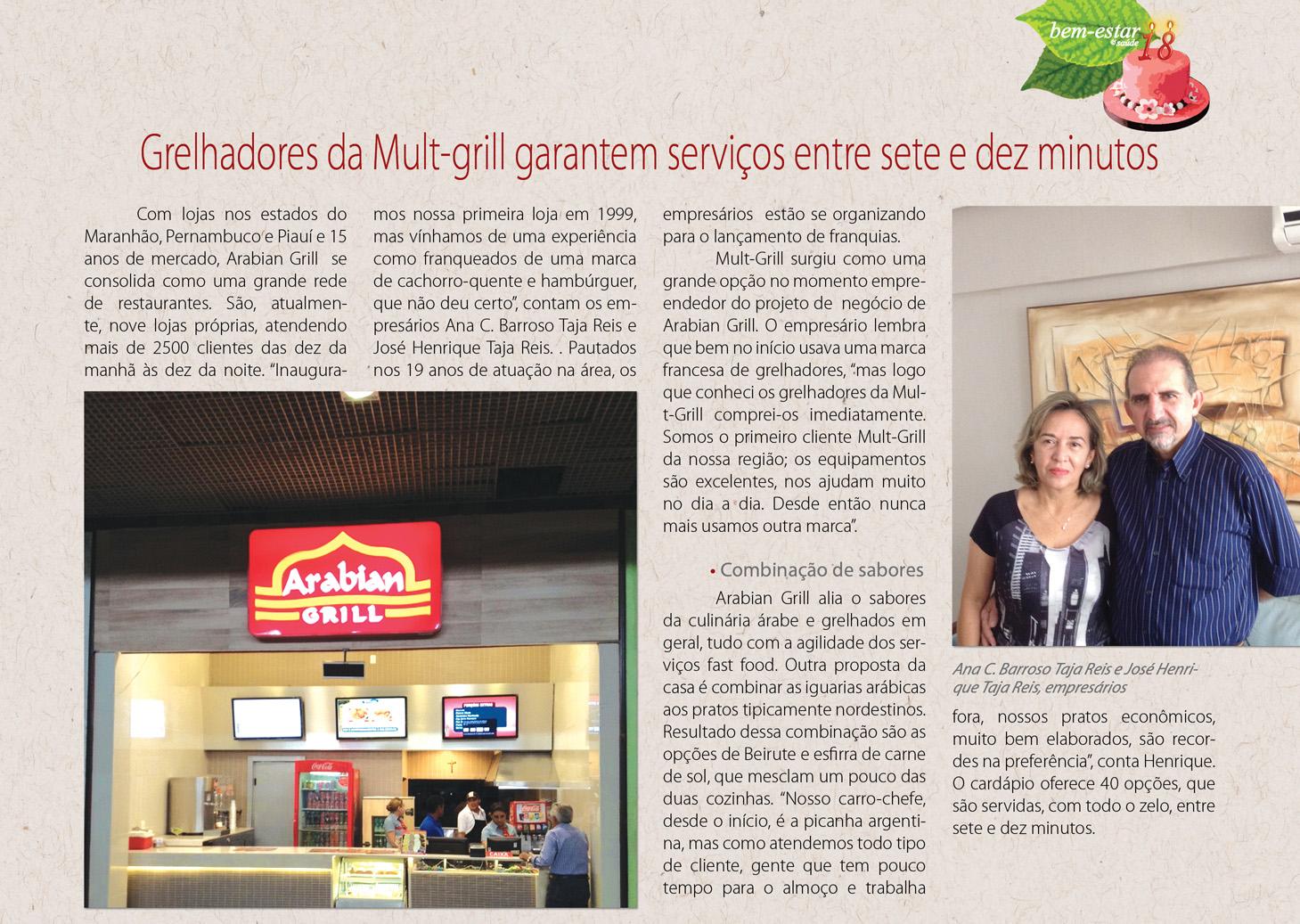 Mais uma parceria de SUCESSO, matéria com nossos clientes e amigos Ana e Henrique Tajra do Arabian Grill