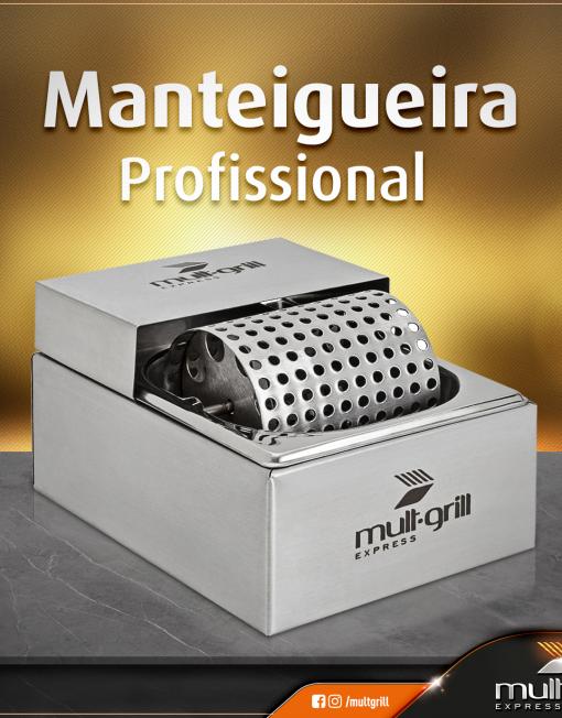 manteigueira-profissional-mult-grill-do-brasil-passador-de-manteiga